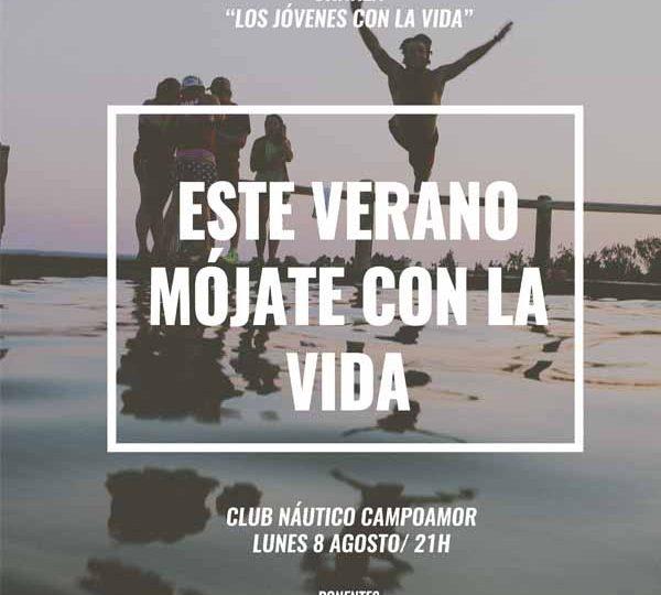 El próximo lunes 8 de agosto, mójate por la vida en Campoamor